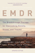 EMDR: The Breakthrough Ther...
