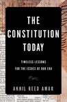 The Constitution Today: Timeless Lessons for the Issues of Our Era