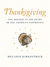 Thanksgiving: The Holiday at the Heart of the American Experience
