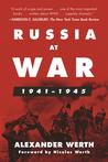 Russia at War, 1941–1945 by Alexander Werth