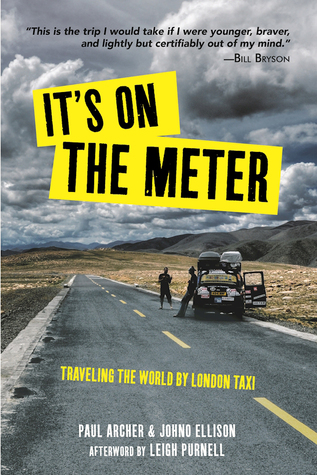It's On the Meter: Traveling the World by London Taxi Download Free EPUB