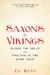 Saxons vs. Vikings: Alfred ...