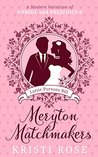 Lottie Pursues Bill (Meryton Matchmakers #1)