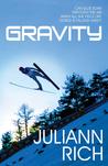 Gravity by Juliann Rich