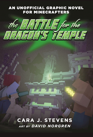 The Battle for the Dragon's Temple (An Unofficial Graphic Novel for Minecrafters, #4)
