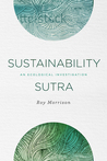 Sustainability Sutra: An Ecological Investigation