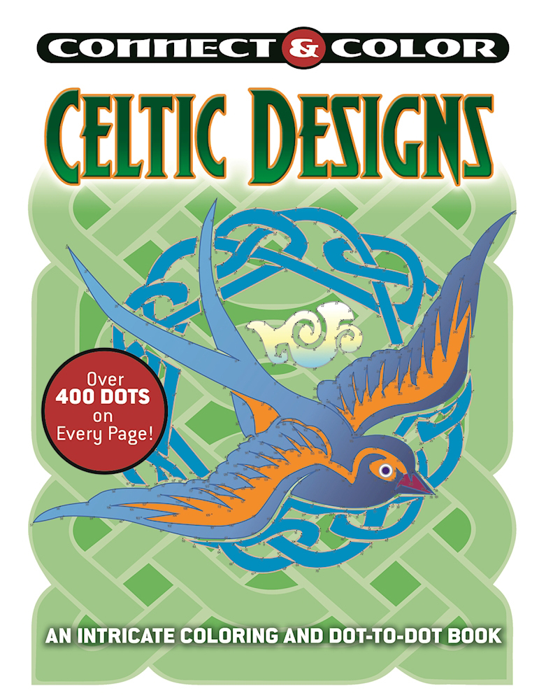 Connect and Color: Celtic Designs: An Intricate Coloring and Dot-to-Dot Book