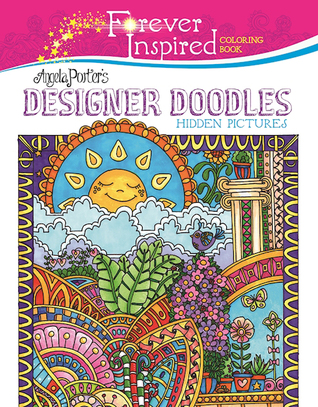 forever-inspired-coloring-book-angela-porter-s-designer-doodles-hidden-pictures