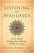 Listening to Ayahuasca by Rachel Harris