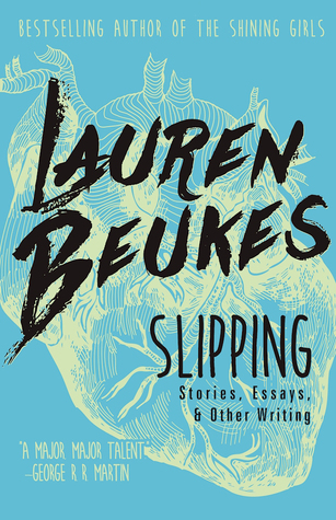 Slipping: Stories, Essays, & Other Writing Book Cover
