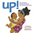 Up!: How Families Around th...