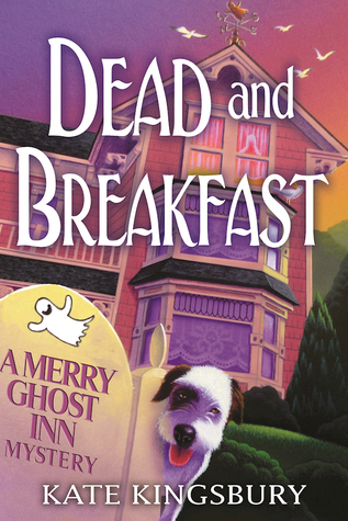 Dead and Breakfast (Merry Ghost Inn #1)