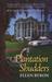 Plantation Shudders (Cajun Country Mystery, #1) by Ellen Byron