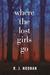 Where the Lost Girls Go (Laura Mori Mystery, #1)