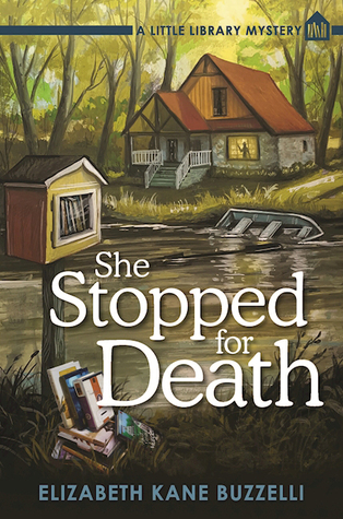 She Stopped for Death (Little Library Mystery #2)