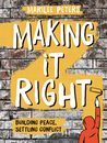 Making It Right: ...