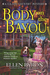 Body on the Bayou by Ellen Byron