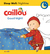 Caillou Good Night! Sleep Well Nighttime by Christine L'Heureux