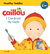 Caillou I Can Brush My Teeth Healthy Toddler by Sarah Margaret Johanson
