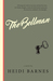 The Bellman by Heidi   Barnes