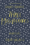 Three Masquerades: Novellas
