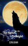An Alpha for the Demigod (Asphalt Bay Pack Book 1)