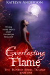 Everlasting Flame (Tainted Souls #1)