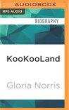 KooKooLand: A Memoir