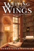 Weeping in the Wings by Terry Lynn Thomas