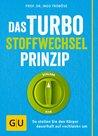 Das Turbo-Stoffwechsel-Prinzip by Ingo Froböse