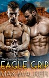 Eagle Grip (The Guardian #3)