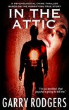 In The Attic by Garry Rodgers
