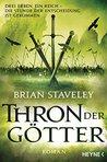 Thron der Götter by Brian Staveley