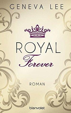 XXL-Leseprobe: Royal Forever: Roman (Die Royals-Saga 6)