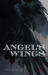 Angel's Wings by Taylor Leigh