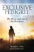 Exclusive Pedigree by John L. Fear