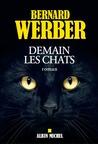 Demain les Chats by Bernard Werber