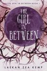 The Girl In Between (The Girl in Between, #1)
