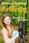 Awakening (Redeemer Chronicles, #1)