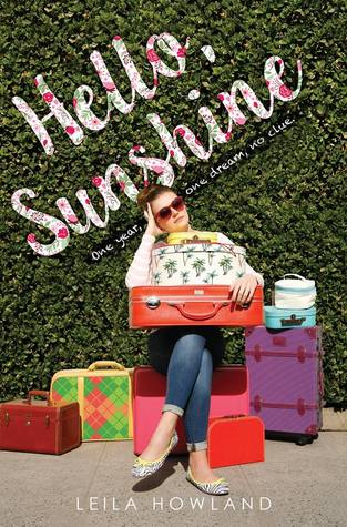 3 Reasons to Read … Hello, Sunshine by Leila Howland