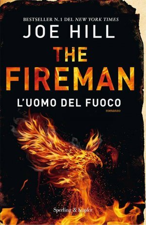 The Fireman. L'Uomo del Fuoco (The Fireman, #1)