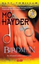 Téléchargez les livres les plus vendus Birdman PDF FB2 iBook 884620218X by Mo Hayder traduttore: Adria Tissoni