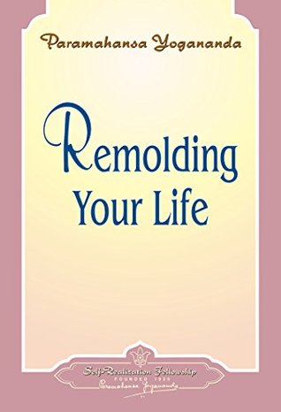 Remolding Your Life - Booklet