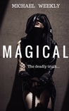 Magical (Mystical, #3)