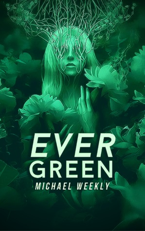 Evergreen by Michael Weekly