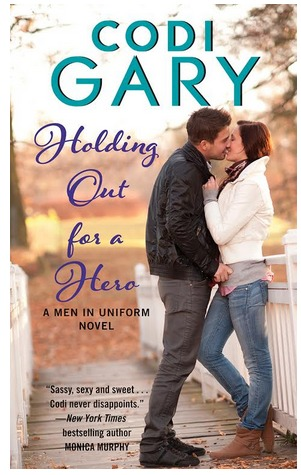 Holding Out for a Hero (Men in Uniform, #3)