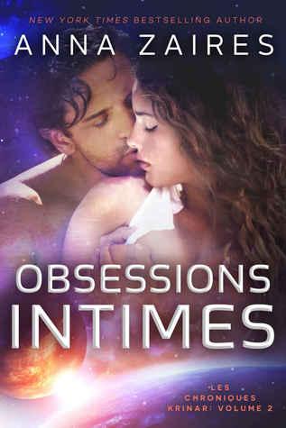 Obsessions intimes (Les chroniques Krinar, #2) por Anna Zaires