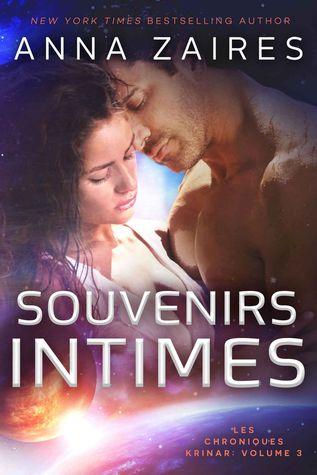 Souvenirs intimes (Les chroniques Krinar, #3) por Anna Zaires