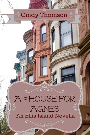 A House for Agnes(Ellis Island .5)