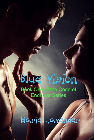 Blue Vision (Code of Endhivar Series, #1)
